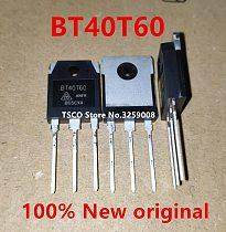 2019+   BT40T60   BT40T60ANF  BT40T60ANFK   40A/600V  100%new original   10PCS