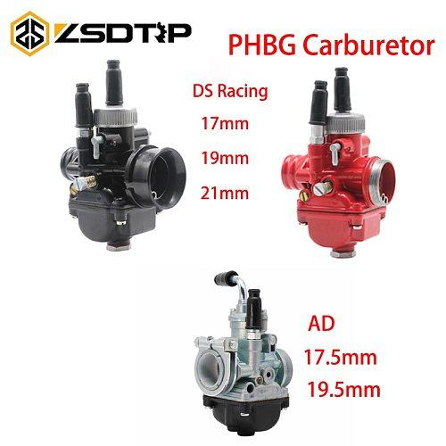 ZSDTRP PHBG 17/19/21 Carburetor DS 17mm 19mm 21mm AD 17.5mm 19.5mm Racing Carburador Carb For JOG50 JOG90 BWS100 RG50 DIO50-90