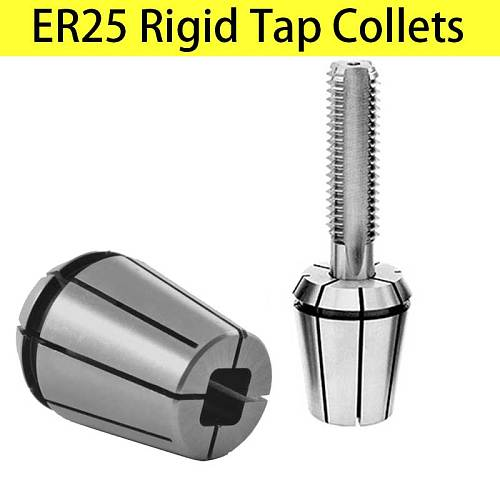 ER Rigid Tap Collets Tapping Collet Taps ER25 ERG 25 Square Drive Tapping ER Collet DIN 6499 Machine Taps collets Milling Tools