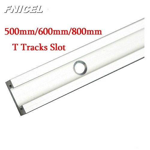 Woodworking T-slot Miter Track/Slot 500mm/600mm/800mm Aluminium T-track  for Router Table Drop Shipping