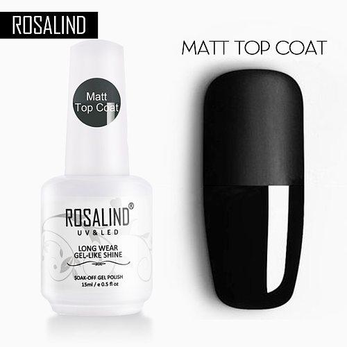 ROSALIND15ML Base&Top Gel Nail Polish Semi Permanent Matt Top Coat Rein Force Gel Rubber For Gel Varnishes Manicure Nail Art