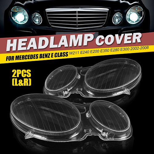 Left/Right Car Headlight Fog Light Lens Cover Shell Headlamp Lenses Cover For Mercedes For Benz E Class W211 E320 E350 2006-2008