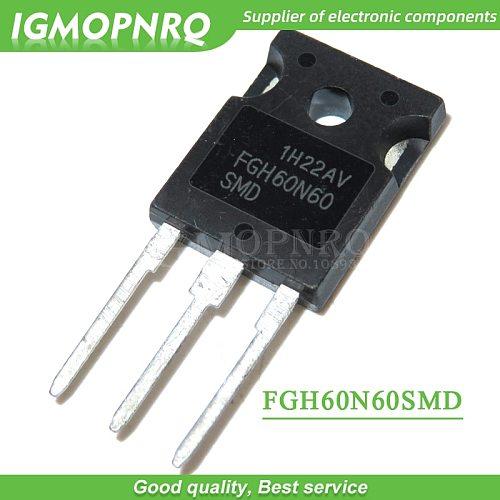 10PCS FGH60N60SMD FGH60N60 TO-247 IC Inverter welding machine  tube New Original Free Shipping