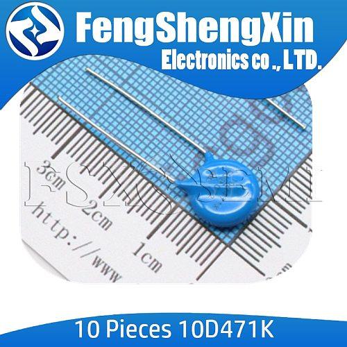 10pcs 10D471K 470V piezoresistor 10D471 varistor diameter10mm