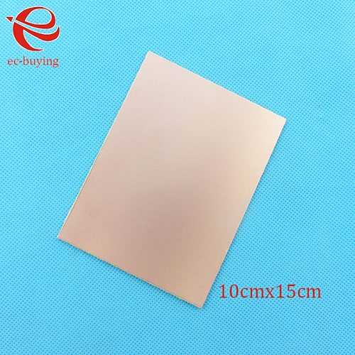 Copper Clad Laminate One Single Side Plate CCL 10x15cm 1.5mm FR-4 Universal Board Practice PCB DIY Kit 100*150*1.5mm