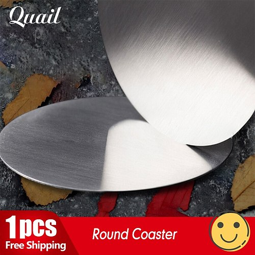 Quail 1pcs stainless steel metal round coaster  wine coaster thermal insulation coaster household Cup Mat