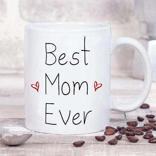 Best Mom Ever Milk Mugs 11oz Black White Ceramic Mugs Mother Birthay Gift Milk Cup Mom Mamma Gift Coffee Cups