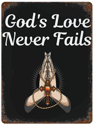 Gods Love Never Fails Vintage Praying Christian Christ God Jesus Metal Wall Signs Iron Painting Tin Sign Poster Sheet Plaque
