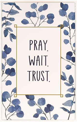 LATTER-DAY LIVING - Pray Wait Trust - Positive Wall Art - Religious Wall Decor - Christian Home Decor - Wall Sign Plaque -