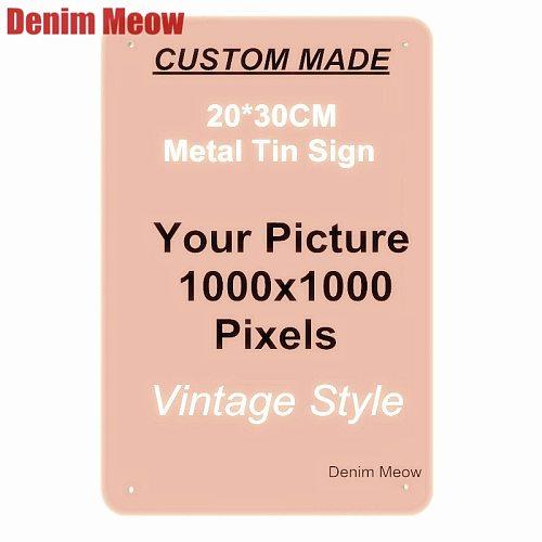 Custom Metal Tin Signs Retro Plaque Home Decor Wall Sticker Iron Art Poster Customize License Plates 20x30cm/15x30cm/30x30cm
