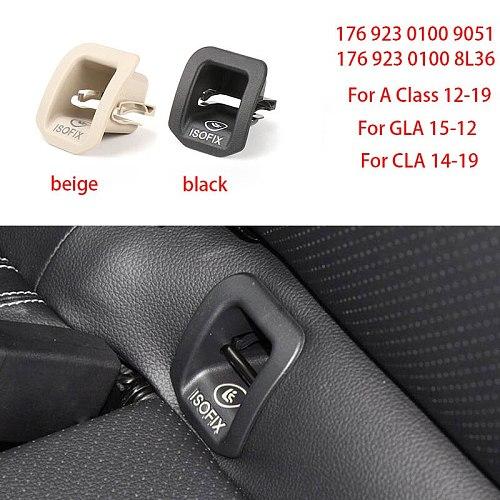 Car Rear Seat Hook ISOFIX Cover Child Restraint for BMWA Class 12-19 GLA 15-12 CLA 14-19 Black / Beige