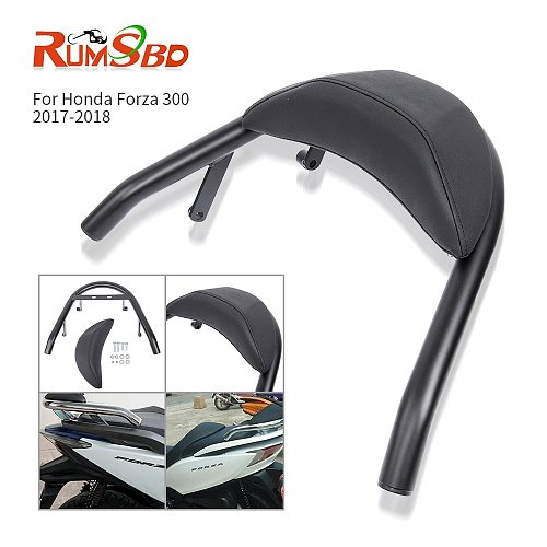 For 2017 2018 Honda Forza 300 Force 300 Sissy Bar Rear Backrest Support Passenger Seat Holder Cushion Pad Forza300 Accessories