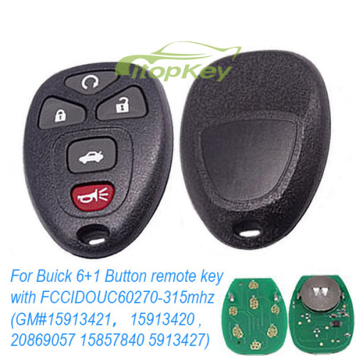 For Buick 6+1 Button remote key with FCCID OUC60270-315mhz (GM # 15913421 , 15913420 , 20869057 15857840 5913427)