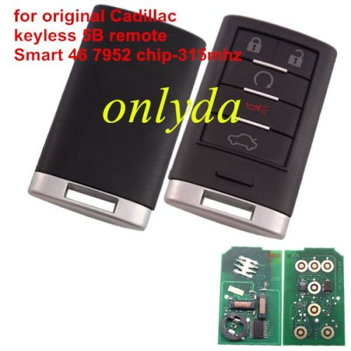 For Cadillac keyless 5B remote Smart 46 7952 chip-315mhz
