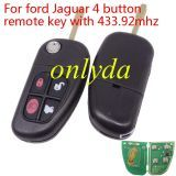 For ford Jaguar 4 button remote key with 315/434mhz