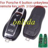 Porsche 4 button unkeyless  remote key with 315mhz