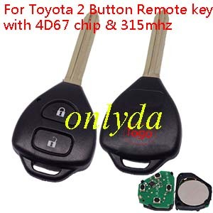 Toyota 2 Buttton Remote key with 4D67 Transponder with 315mhz