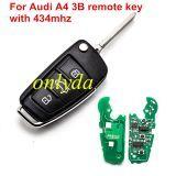 For Audi A4 3B remote key 315mhz/ 434mhz 8EO837220L 8EO837220T 8EO837220F 8EO837220G 8EO837220H 8EO837220R 8EO837220E
