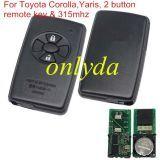 For original Toyota Corolla,Yaris, 2 button remote key with 315mhz