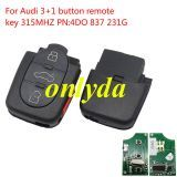 For Audi 3+1 button remote key 315MHZ PN:4DO 837 231G