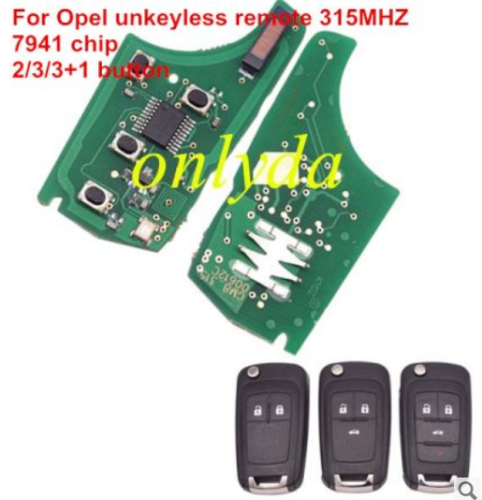For Opel unkeyless remote 315MHZ-7941 chip 2;3;3+1button please choose the key shell
