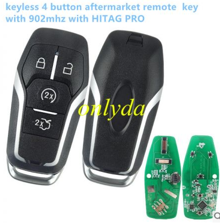 Ford 4 button aftermarket remote key with 902mhzHITAG PRO keyless