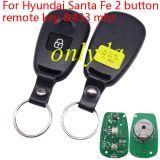 For hyundai Santa Fe 2 button remote key with 433 mhz