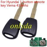 For hyun 1 button remote key Verna with 433mhz