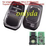 For Toyota Hilux original 2+1 button remote key with Toyota H chip 315mhz FCCID:61A965-0182