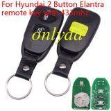 Hyundai 2 Button Elantra remote key with 433mhz
