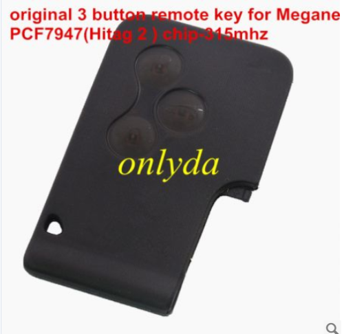 Original 3 button remote key with 315mhz PCF7947(Hitag 2 ) chip for Megane