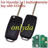 For VW Style flip remote --hyun 2+1 button remote key with 433mhz for  TUCSON car (without chip)