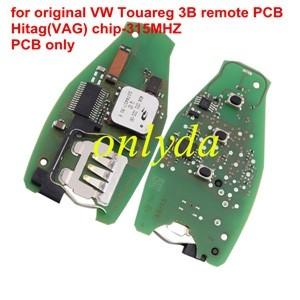 For original VW Touareg 3B remote PCB Hitag(VAG) chip-315mhz PCB only