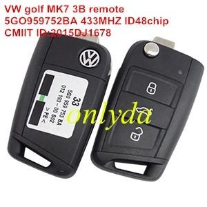 For Original VW golf MK7 3 Button remote control FCCID is 5GO959752BA with 433MHZ with ID48chip CMIIT ID:2015DJ1678 ANATEL 2970-12-5364