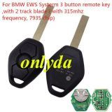 For BMW EWS Systerm 3 button remote key with 315mhz/433mhz frequency, 7935 chip