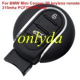 For BMW Mini Cooper 3 button For Mini keyless remote key with 433mhz/315mhz