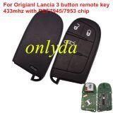 For Origianl Lancia 3 button remote key with 433mhz with PCF7945/7953 chip 56046760AB, FCCID:M3N40821302 IC:7812A40821302 RXXXXXXXX-XXXJD PCB printed: 28.4082-1302.1