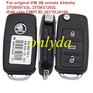 For VW 3 button remote key with 434mhz Model Number is 3TO959753L 3TO837202L with ID48 chip CMIIT ID:2011DJ4106 ANATEL:1928-10-2856