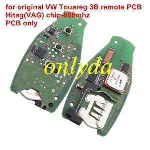 For original VW Touareg 3B remote PCB Hitag(VAG) chip 868MHZ PCB only