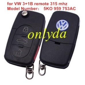 For VW 3+1 button remote key with 315 mhz Model Number is 5KO 959 753AC