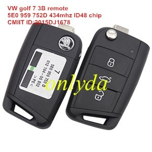 For VW golf 7 3 button remote key 5E0 959 752 D with 434mhz ID48 chip CMIIT ID:2015DJ1678