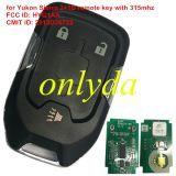 for Yukon for Sierra 2+1B remote key with 315mhz FCC ID: HYQ1AA CMIT ID: 2013DJ6723