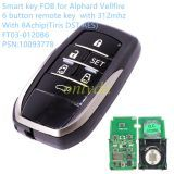 Smart key FOB for Toyota Alphard Vellfire 6 button remote key with 433MHZ/434                    with 8Achip(Tiris DST AES)  FT03-0120B6   PSN:10093778