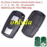 CAS3 3 button remote key for BM1、3、5、6、X5,X6,Z4 series with 868MHZ,with 7953/ 7945 chip