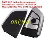 Original For BMW X5 3 button keyless remote key for Korea car 434mhz PCF7953P chip Model:IDGNG2 KCC-CRM-HLA-IDGNG2