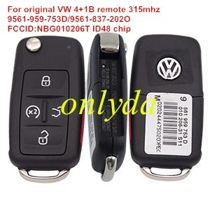For VW 4+1 button remote key with 315mhz ID48 chip Model Number is 9561-959-753D/9561-837-202O IC:2694A-010206T FCCID:NBG010206T