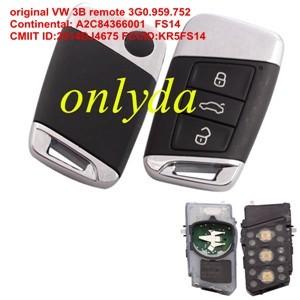 For original VW 3B remote ID48-434mhz 3G0.959.752 Continental: A2C84366001 FS14 CMIIT ID:2014DJ4675 FCCID:KR5FS14 CNC ID:H-14349-FS14