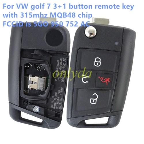 VW golf 7 3+1 button remote key with 315mhz MQB48 chip FCCID is 5GO 959 752 AC