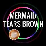 Mermaid Tears Brown
