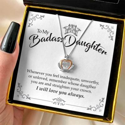 To My Badass Daughter  Luxe Crown Necklace